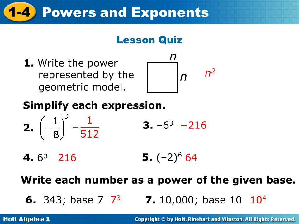 n n Lesson Quiz 1. Write the power represented by the geometric model.