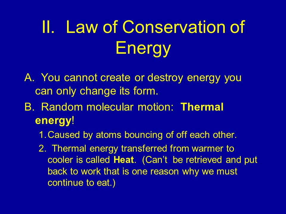 II. Law of Conservation of Energy