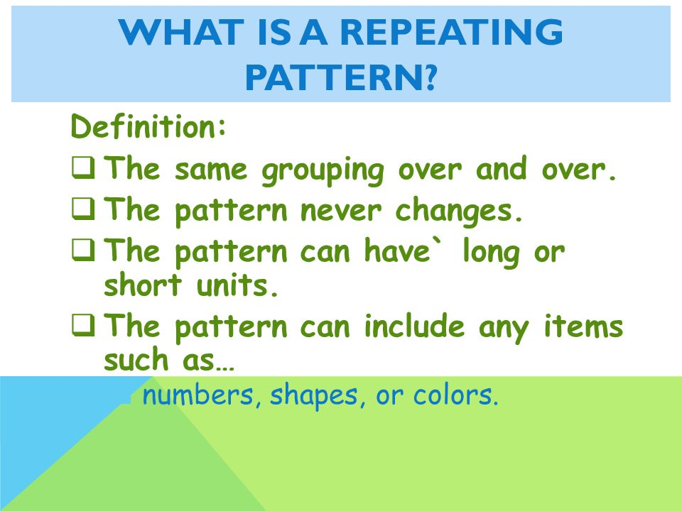 Repeating and Growing Patterns ppt video online download Gorgeous Patterns Definition