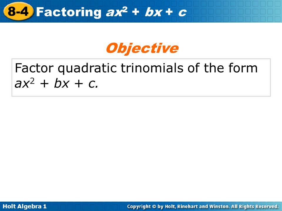 84 Factoring Ax2 Bx C Warm Up Lesson Presentation Quiz. 3 Objective Factor Quadratic Trinomials Of The Form Ax2 Bx C. Worksheet. Factoring Trinomials Of The Form Ax2 Bx C Worksheet Answers At Clickcart.co