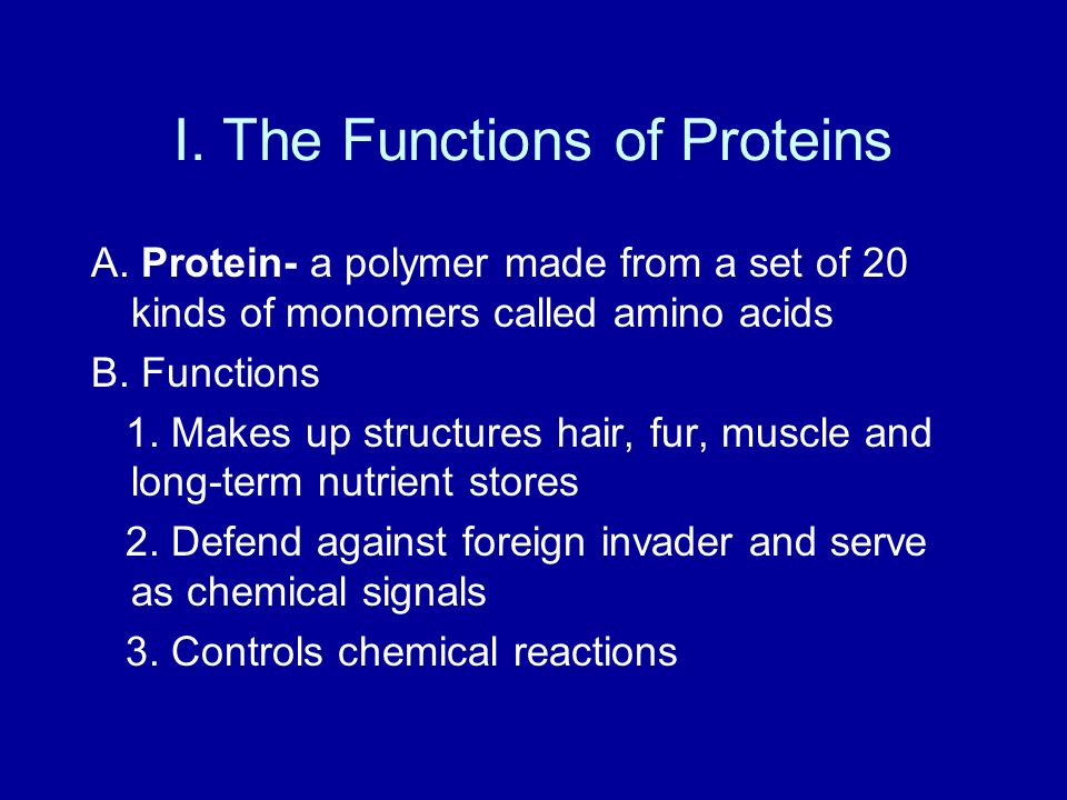 I. The Functions of Proteins