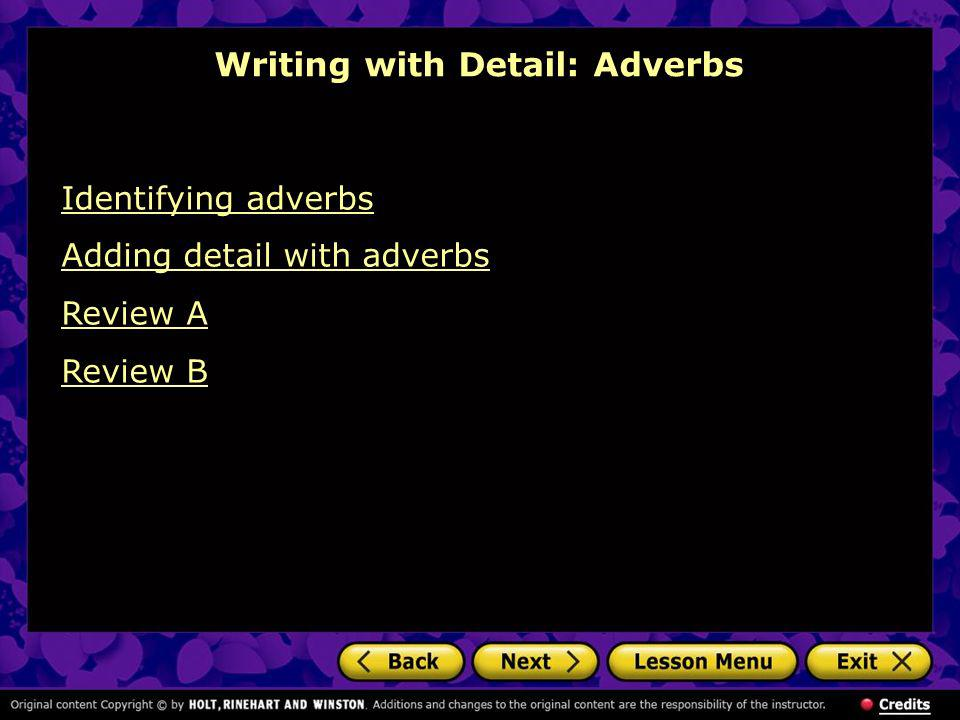 Writing with Detail: Adverbs