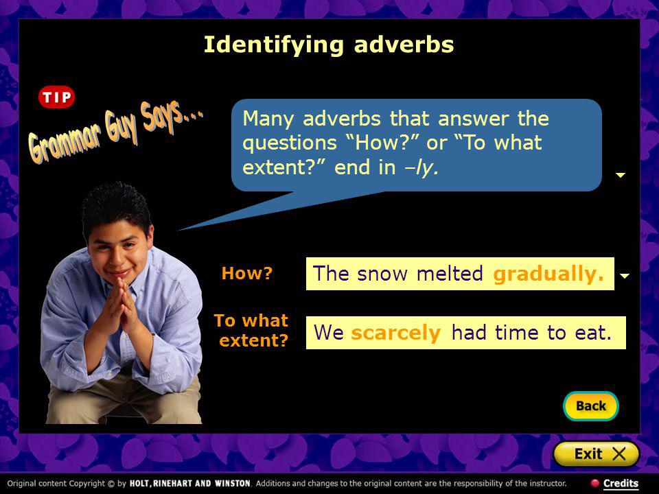 Grammar Guy Says... Identifying adverbs