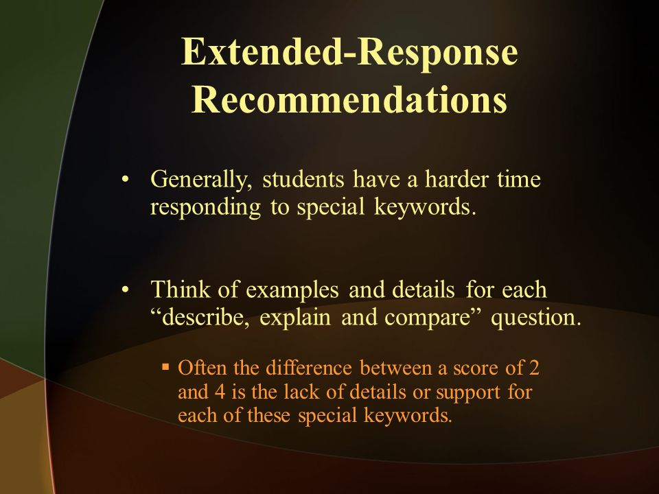 Extended-Response Recommendations