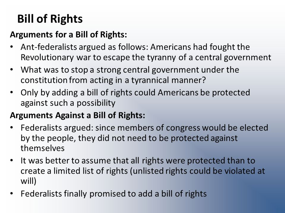 Bill of Rights Arguments for a Bill of Rights: