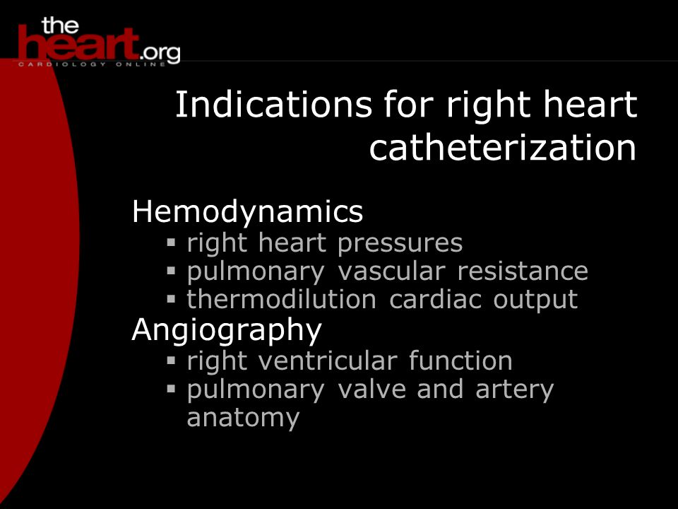Indications for right heart catheterization