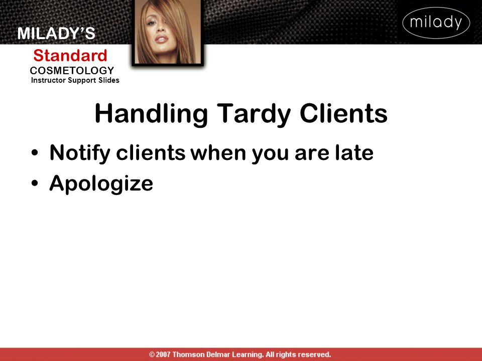 Handling Tardy Clients