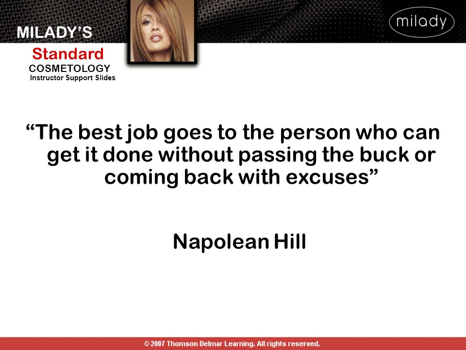 The best job goes to the person who can get it done without passing the buck or coming back with excuses