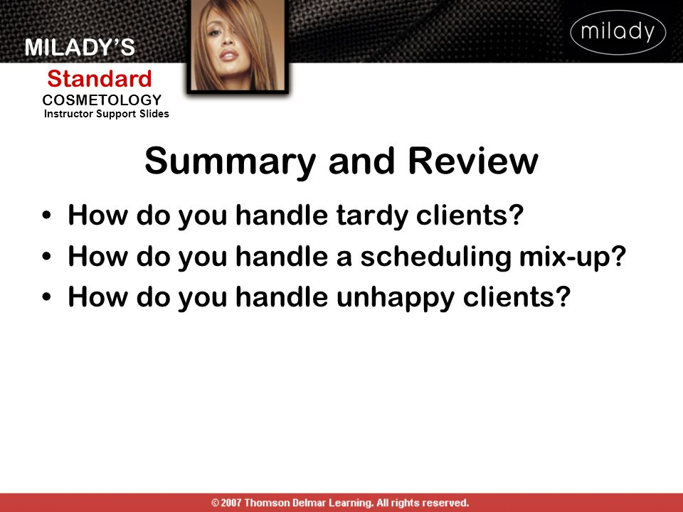 Summary and Review How do you handle tardy clients