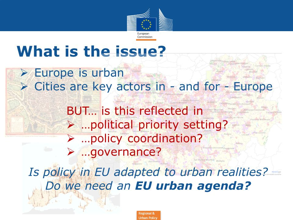What is the issue Europe is urban