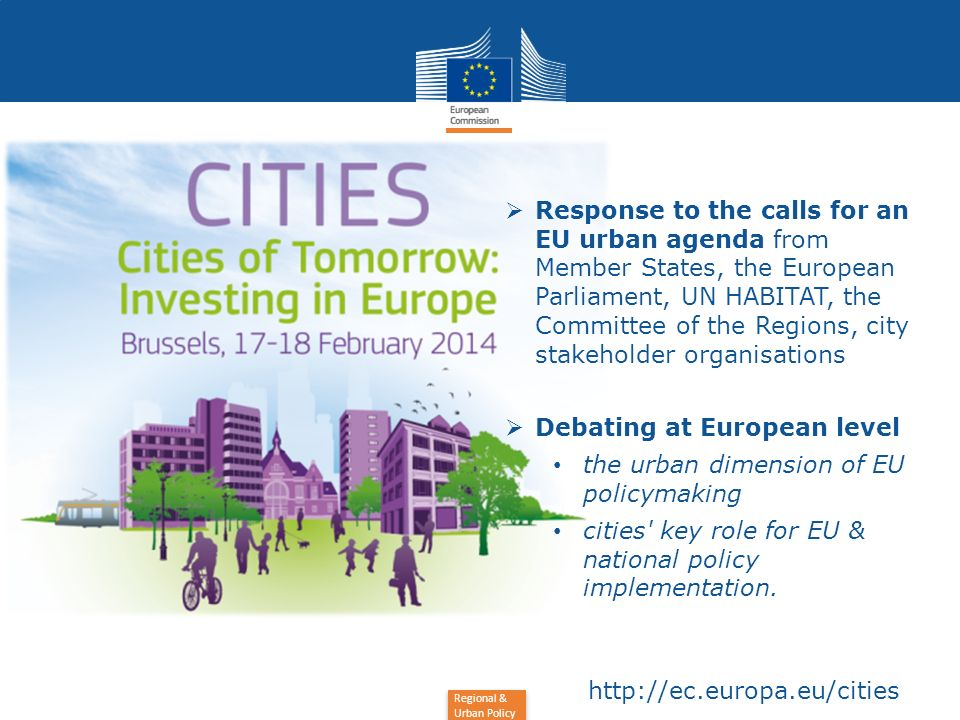 Response to the calls for an EU urban agenda from Member States, the European Parliament, UN HABITAT, the Committee of the Regions, city stakeholder organisations