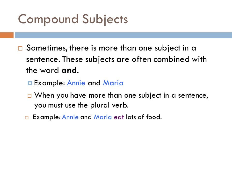 Subject verb agreement.