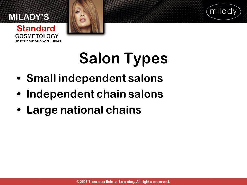 Salon Types Small independent salons Independent chain salons