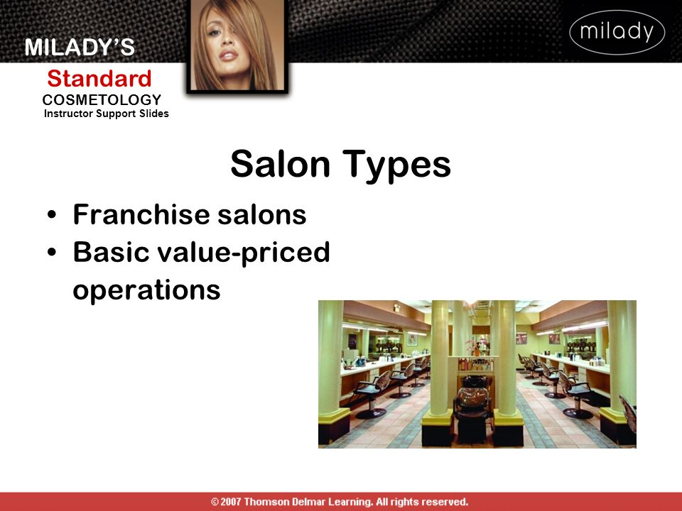 Salon Types Franchise salons Basic value-priced operations