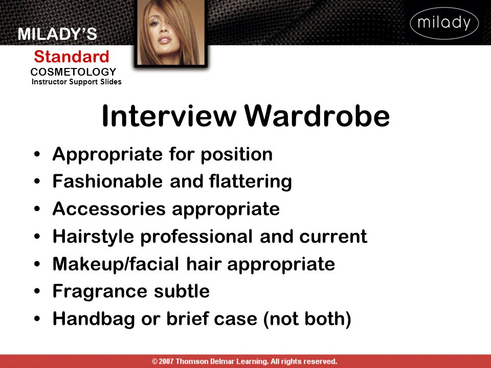 Interview Wardrobe Appropriate for position Fashionable and flattering