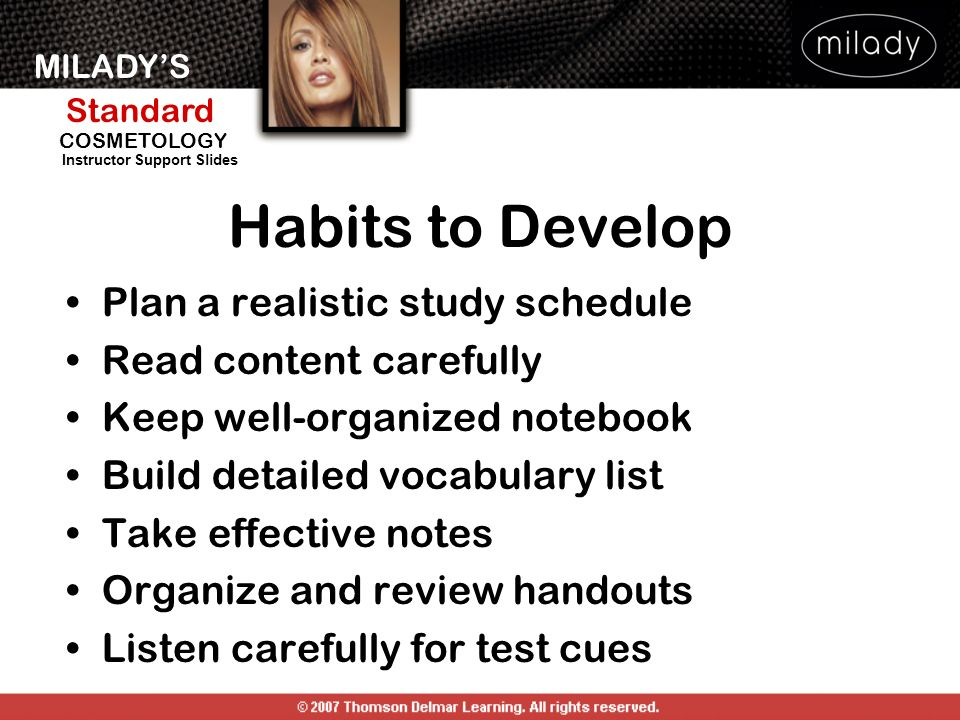 Habits to Develop Plan a realistic study schedule