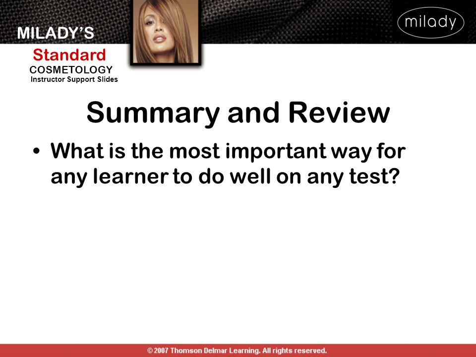 Summary and Review What is the most important way for any learner to do well on any test SUMMARY AND REVIEW: