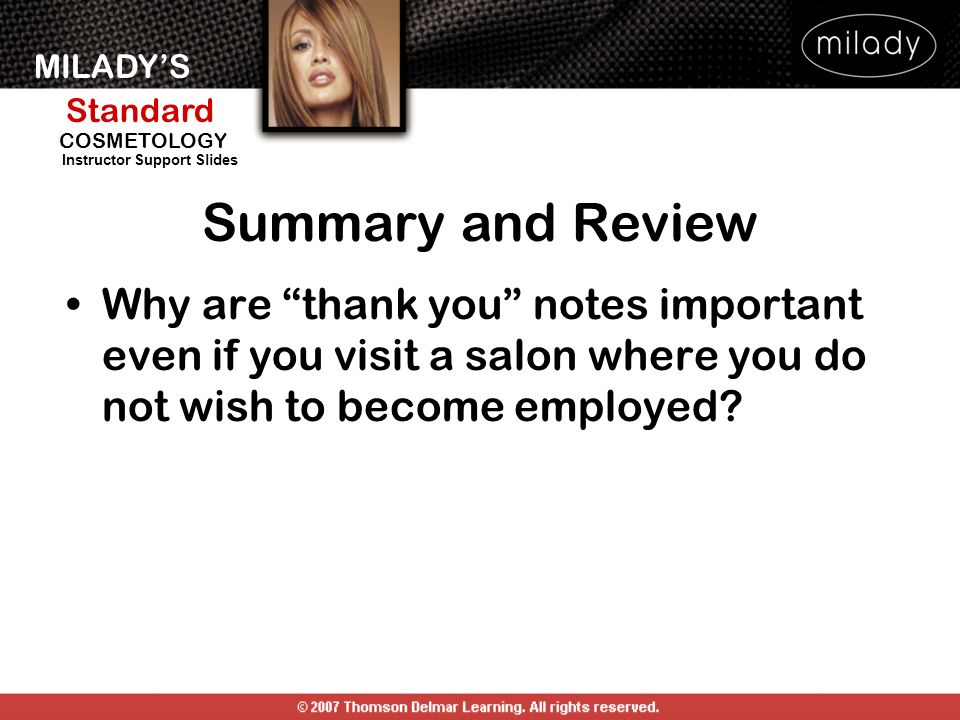 Summary and Review Why are thank you notes important even if you visit a salon where you do not wish to become employed