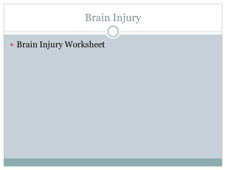Brain Injury Brain Injury Worksheet