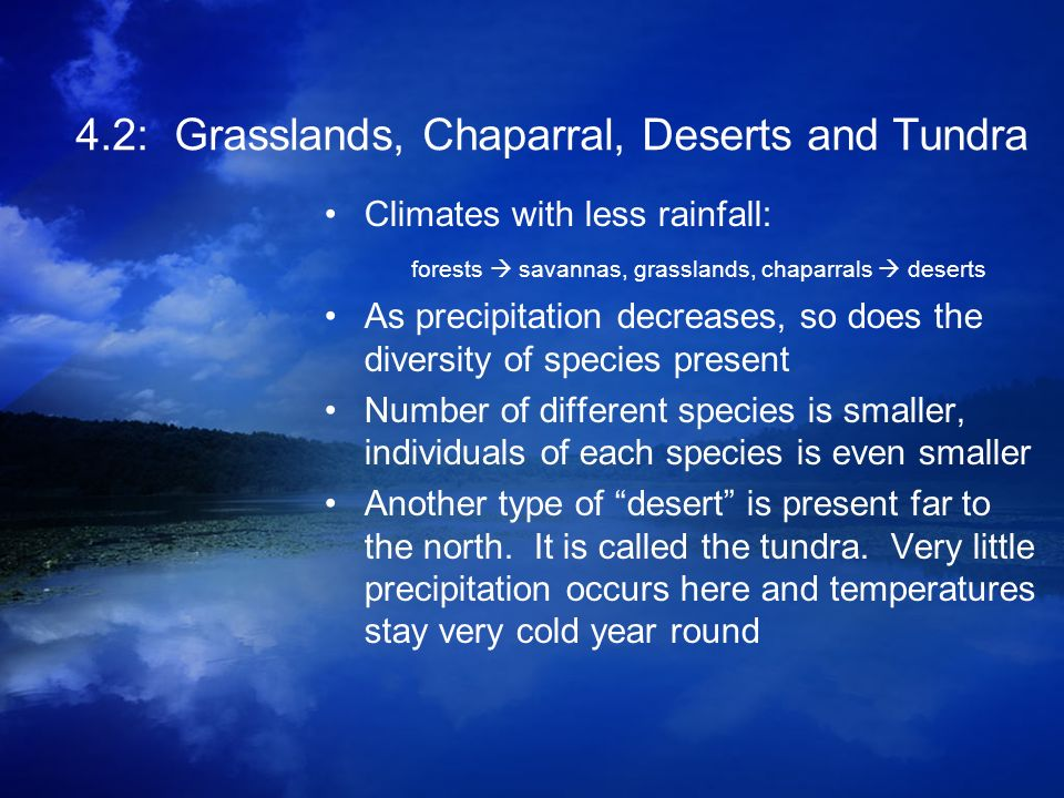 4.2: Grasslands, Chaparral, Deserts and Tundra