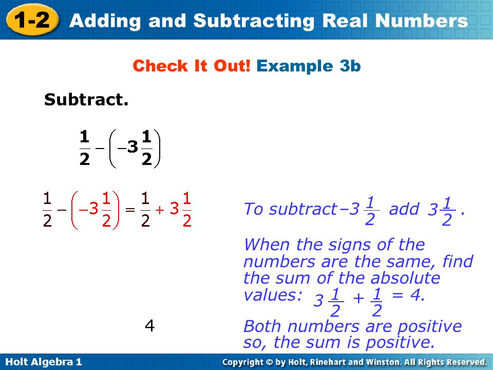 Check It Out! Example 3b Subtract. To subtract add . –3. 1. 2. 3.