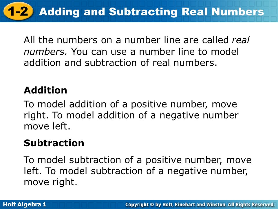 All the numbers on a number line are called real