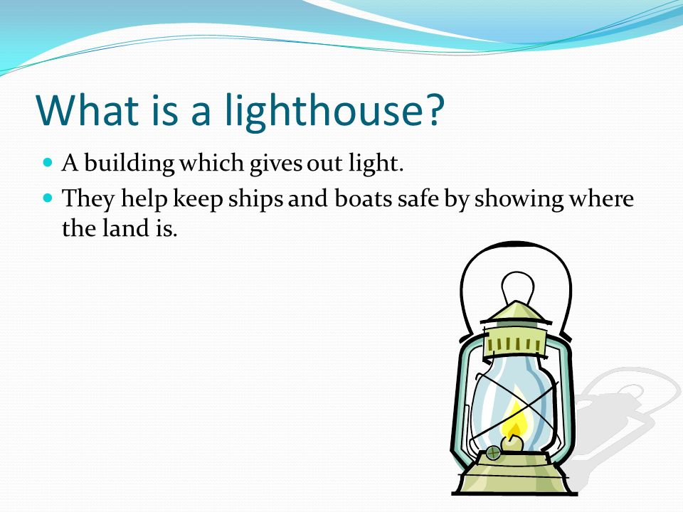 Learning about Lighthouses - ppt download