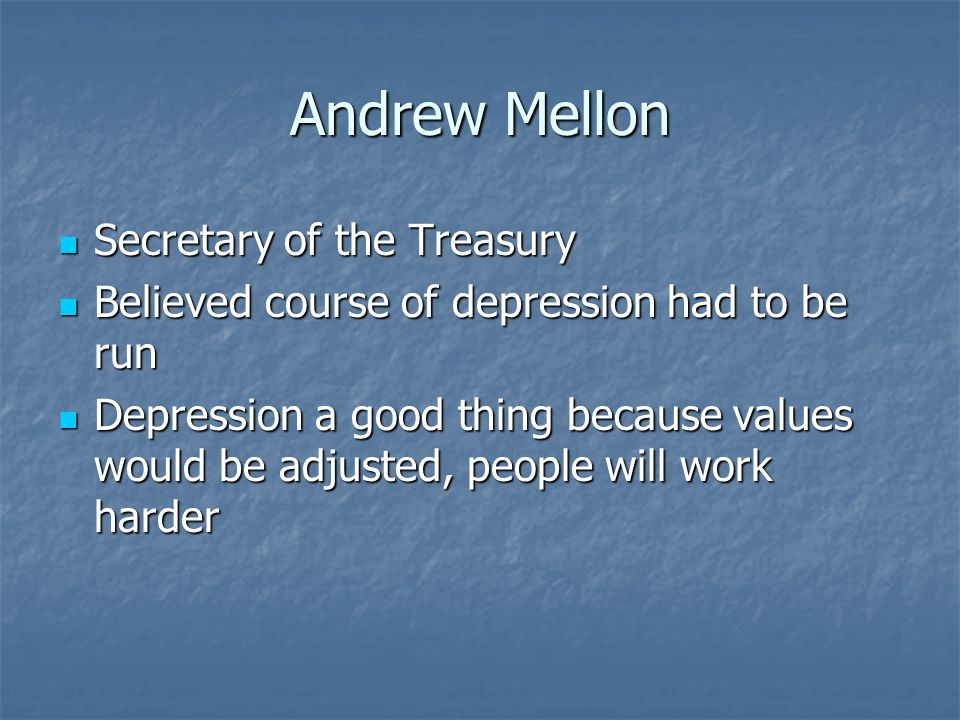 Andrew Mellon Secretary of the Treasury