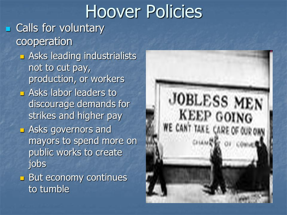 Hoover Policies Calls for voluntary cooperation