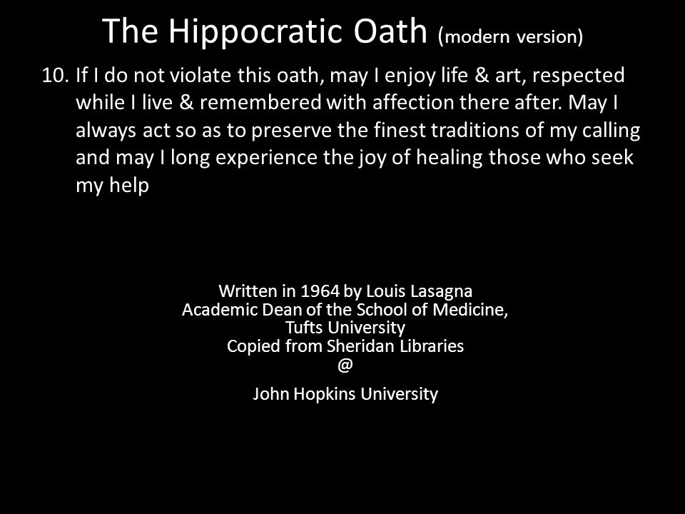 The Hippocratic Oath (modern version) - ppt download