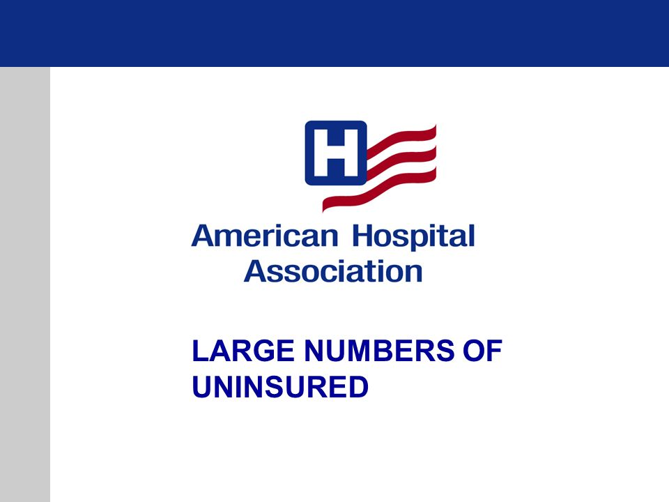 LARGE NUMBERS OF UNINSURED