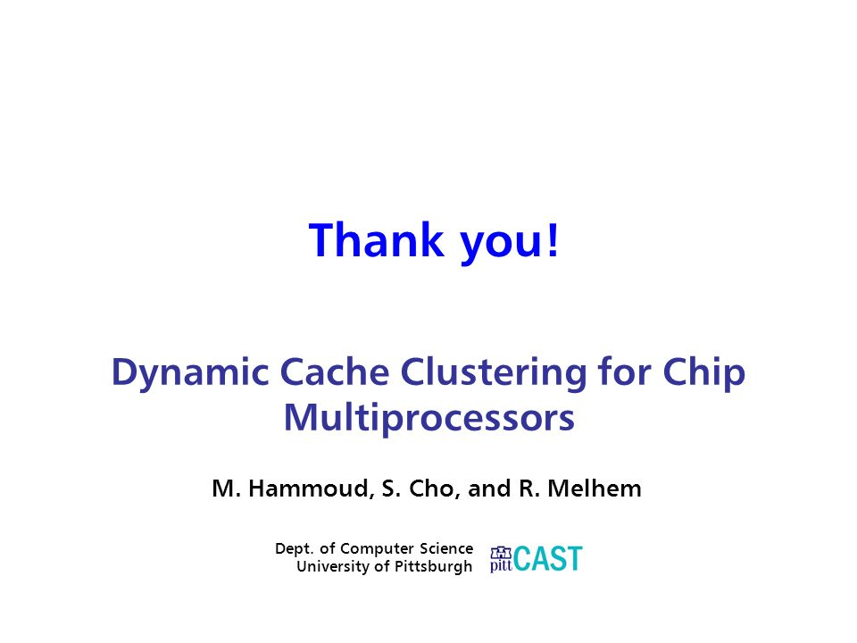 Dynamic Cache Clustering for Chip Multiprocessors