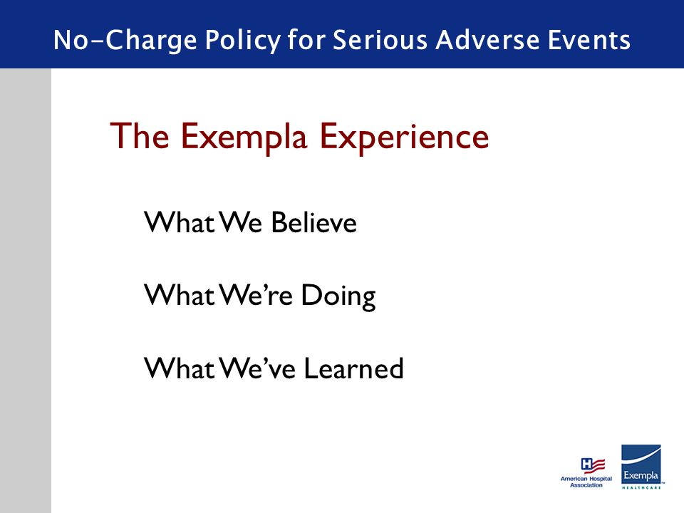No-Charge Policy for Serious Adverse Events