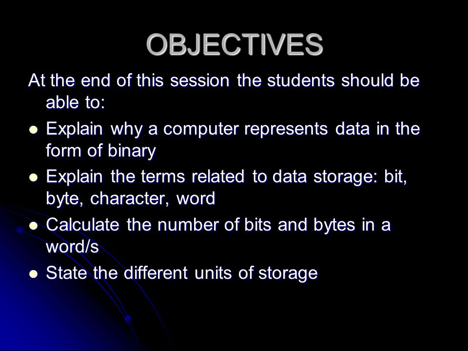 OBJECTIVES At the end of this session the students should be able to  sc 1 st  SlidePlayer & DATA STORAGE. - ppt video online download
