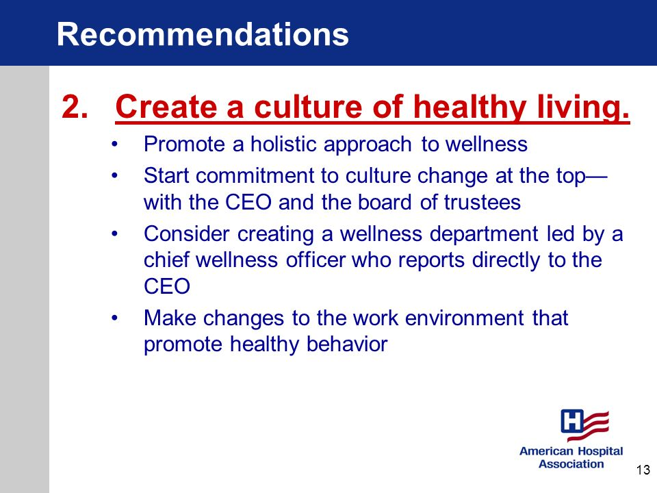 2. Create a culture of healthy living.
