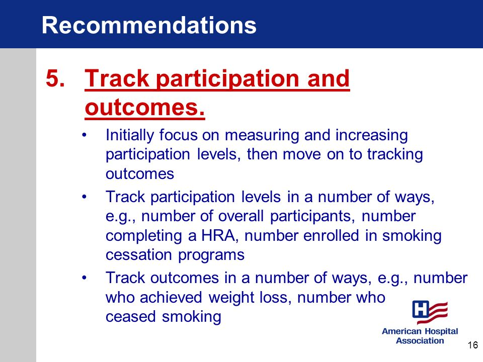 5. Track participation and outcomes.