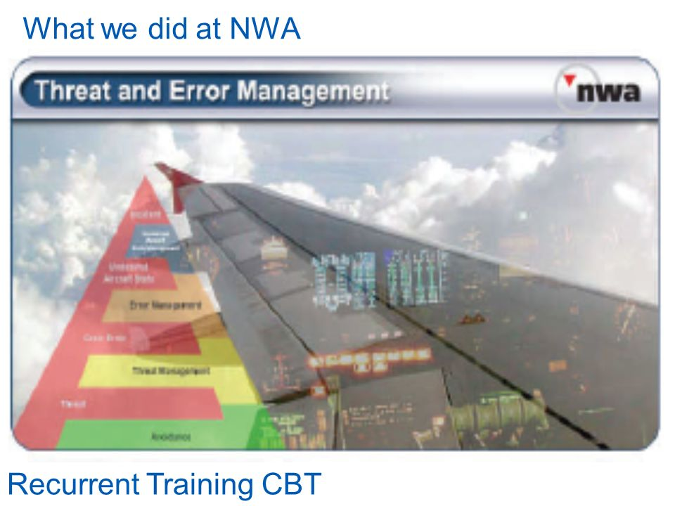 What we did at NWA Recurrent Training CBT