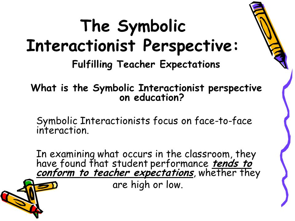 sociological perspectives on education There are three main sociological perspectives these are structural functionalism, conflict, and symbolic interactionism each has a different view on social institutions.