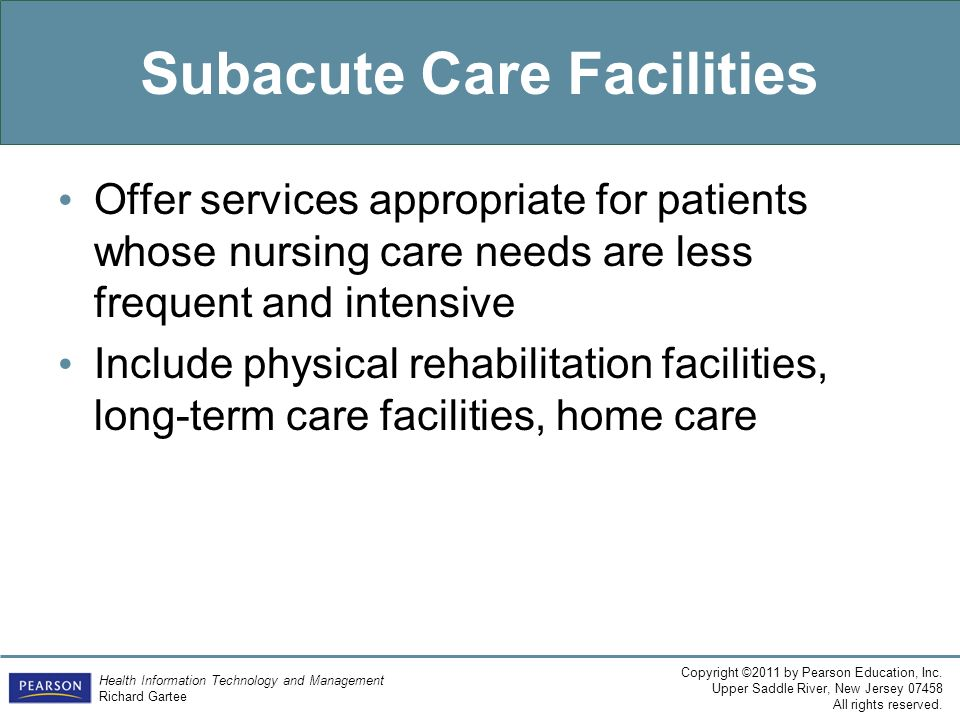 Subacute Care Facilities
