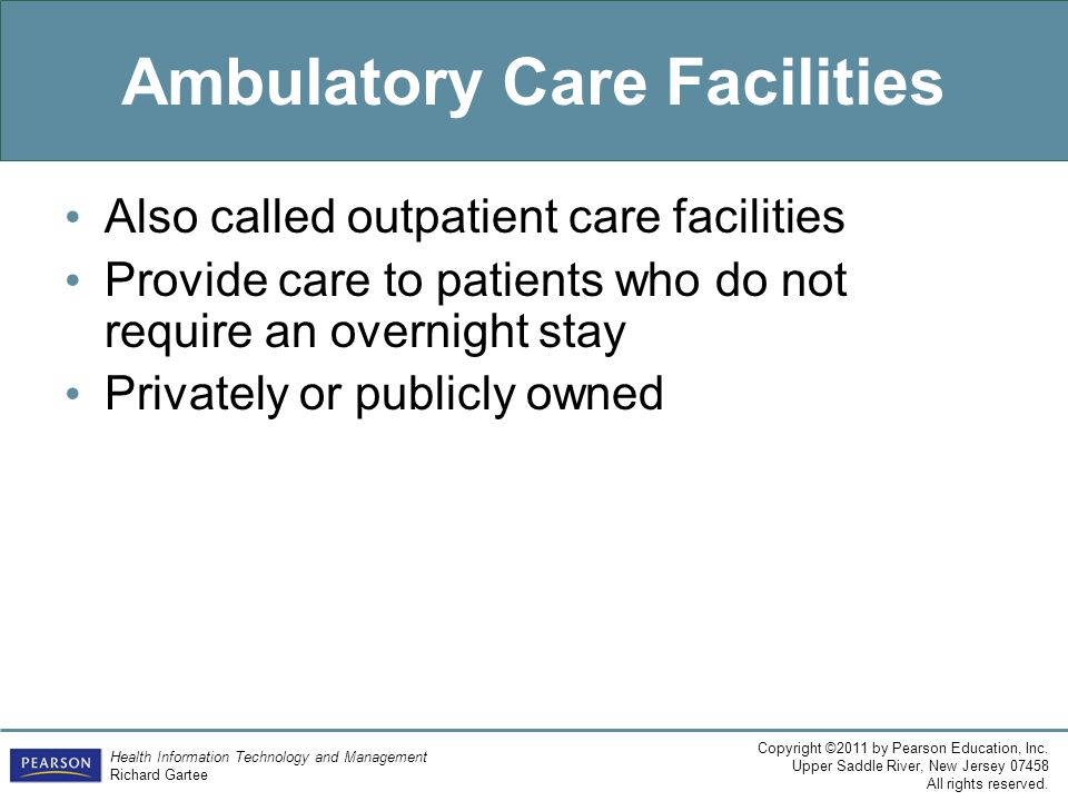 Ambulatory Care Facilities