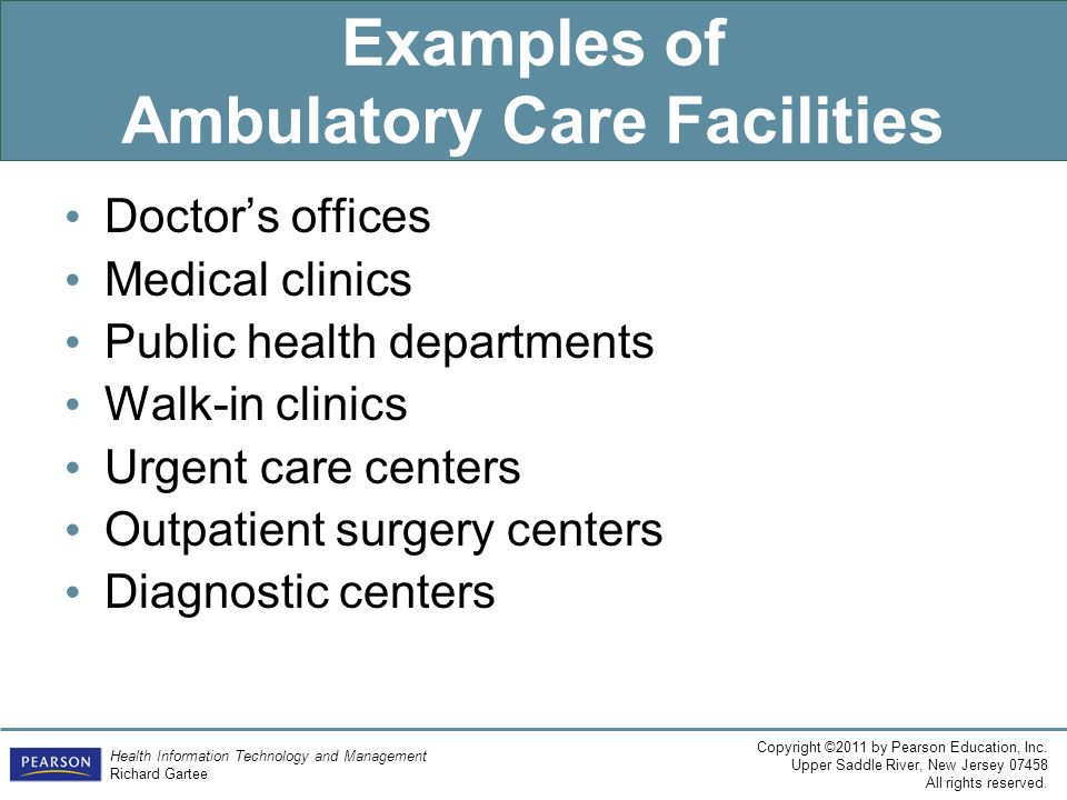 Examples of Ambulatory Care Facilities
