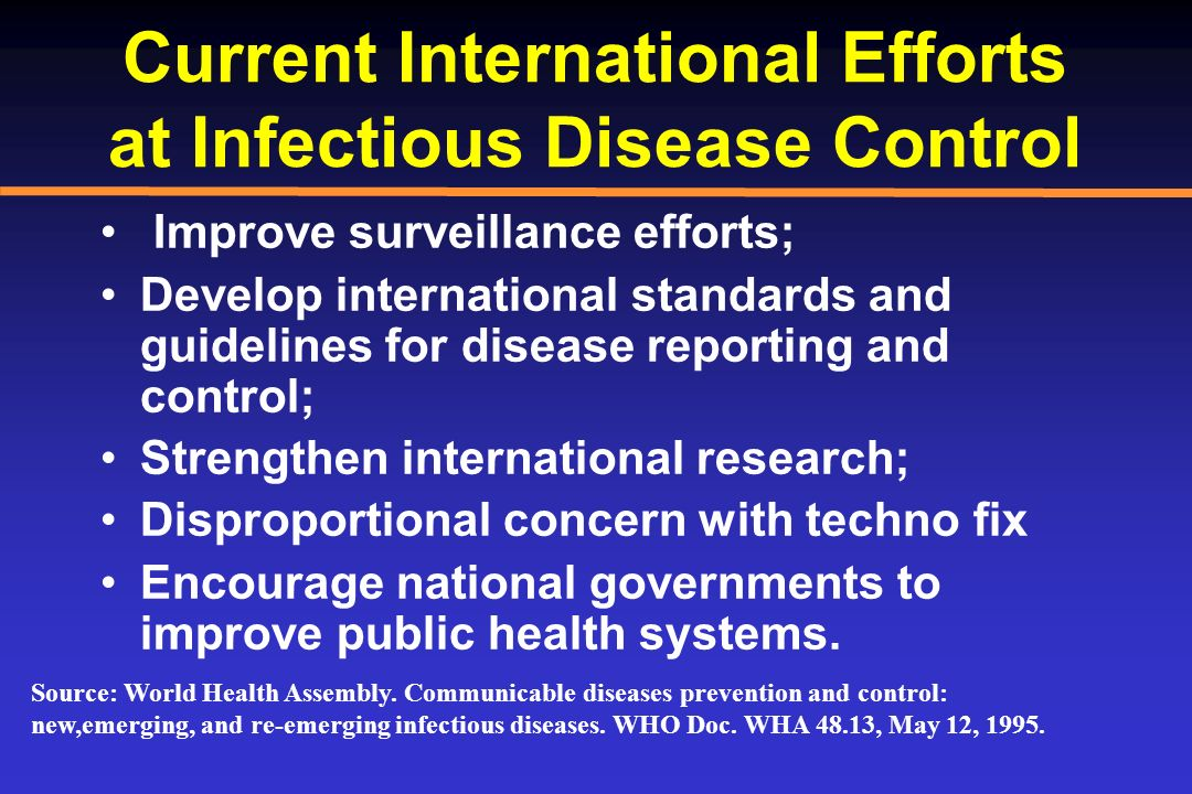 Current International Efforts at Infectious Disease Control