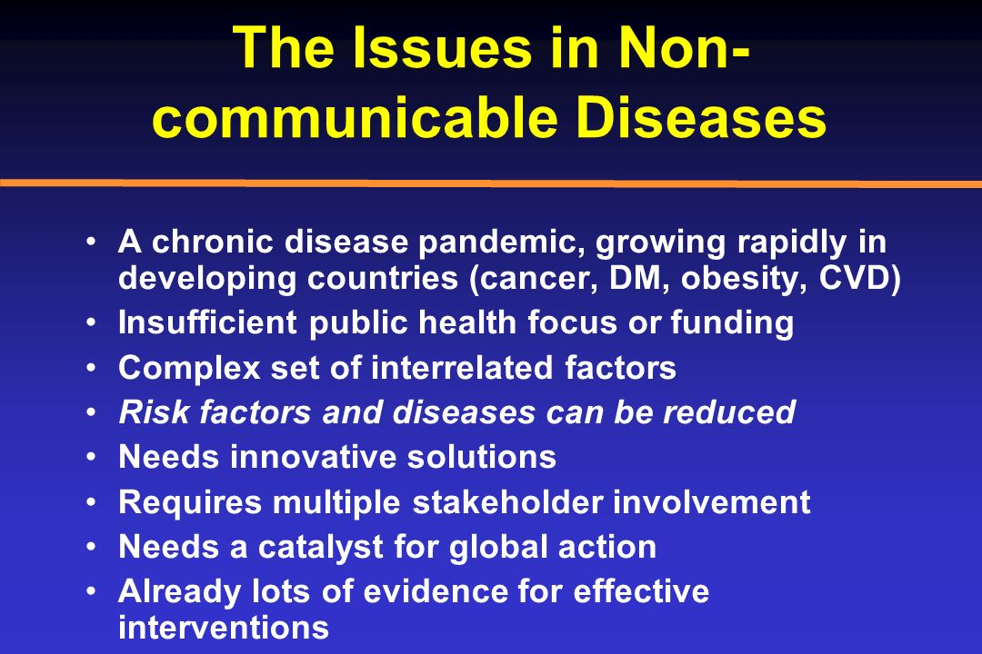 The Issues in Non-communicable Diseases