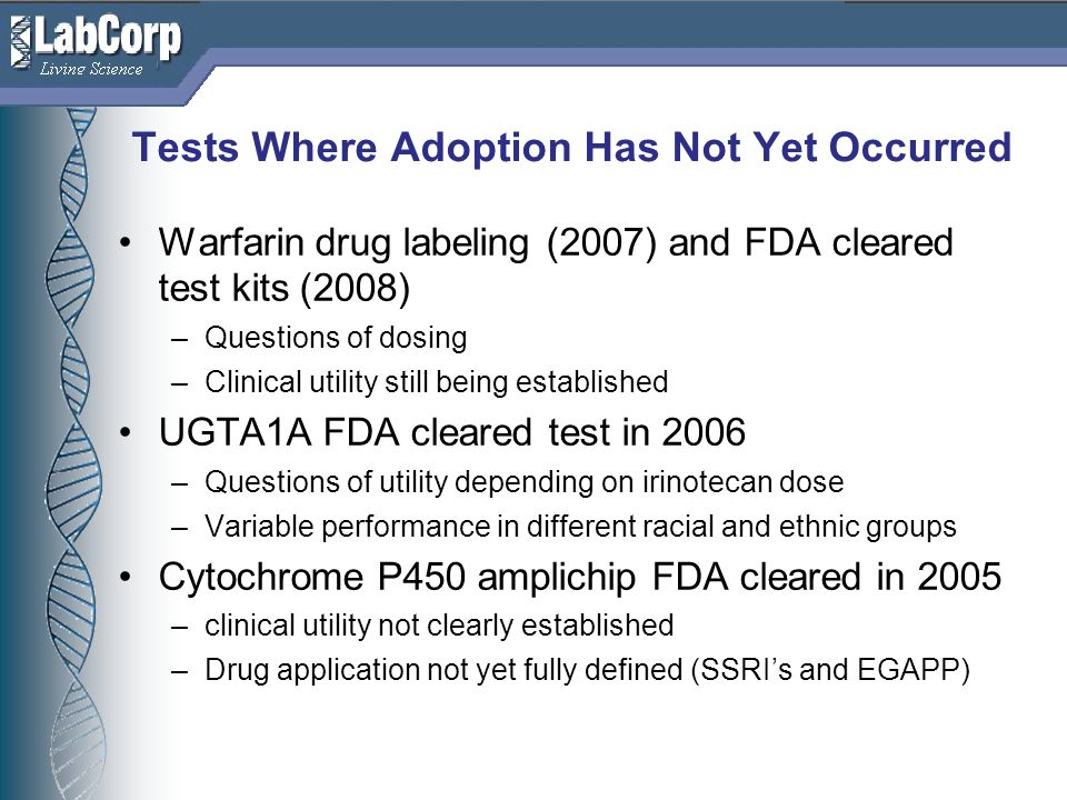 Tests Where Adoption Has Not Yet Occurred