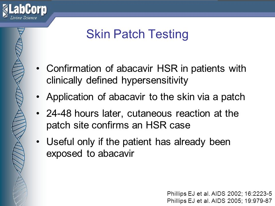 Skin Patch Testing Confirmation of abacavir HSR in patients with clinically defined hypersensitivity.