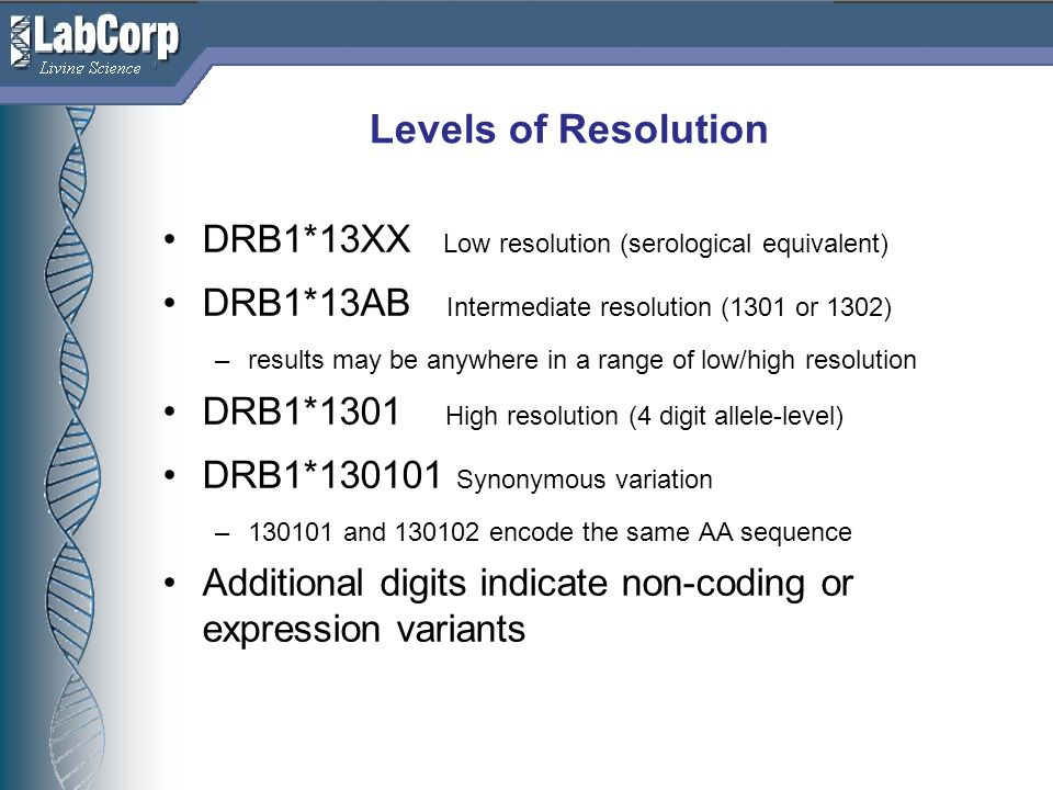 Levels of Resolution DRB1*13XX Low resolution (serological equivalent)