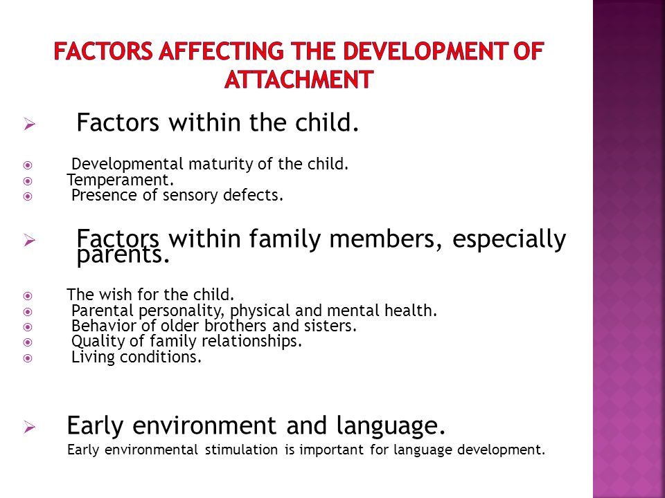 why is attachment important in the child development