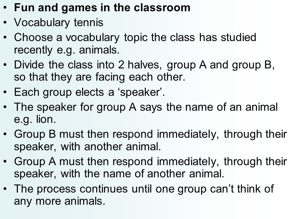Fun and games in the classroom