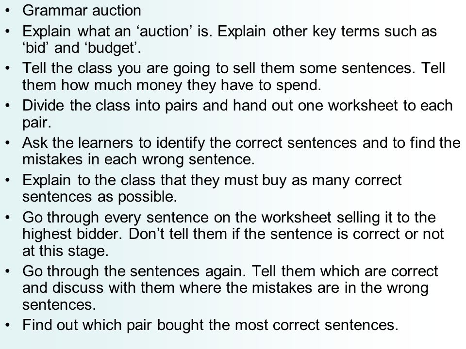 Grammar auction Explain what an 'auction' is. Explain other key terms such as 'bid' and 'budget'.
