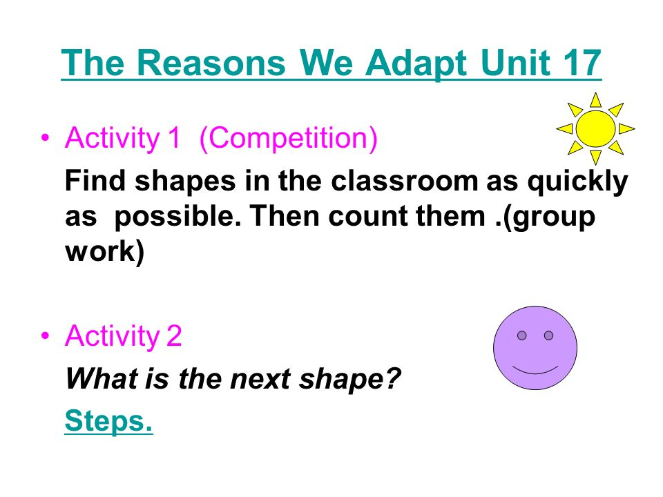 The Reasons We Adapt Unit 17